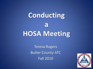Conducting  a  HOSA Meeting