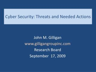 Cyber Security: Threats and Needed Actions