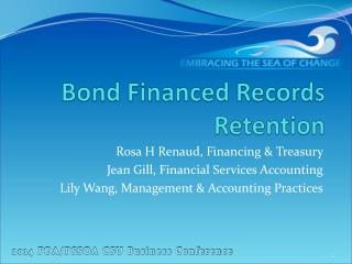 Bond Financed Records Retention