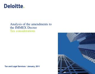 Analysis  of  the amendments to the  IMMEX  Decree Tax considerations