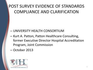 POST SURVEY EVIDENCE OF STANDARDS COMPLIANCE AND CLARIFICATION