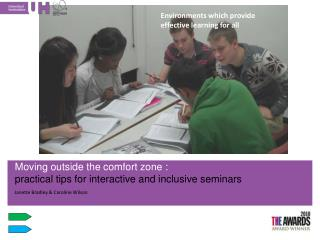 Moving outside the comfort  zone :  practical tips for interactive and inclusive seminars