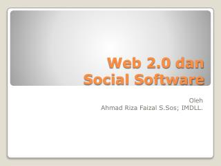 Web 2.0  dan Social Software
