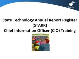 S tate  T echnology  A nnual  R eport  R egister (STARR)  Chief Information Officer (CIO) Training