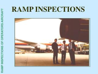 RAMP INSPECTIONS