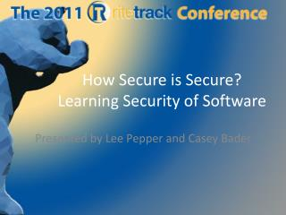 How Secure is Secure? Learning Security of Software