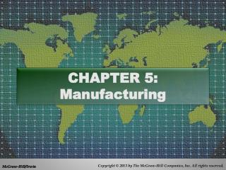 CHAPTER 5: Manufacturing