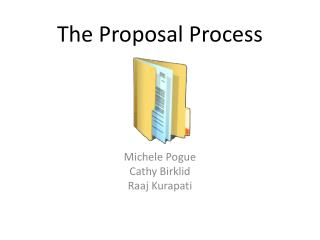 The Proposal Process