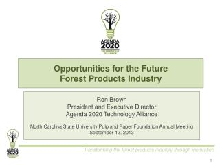 Opportunities for the Future  Forest Products Industry