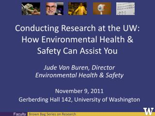 Conducting Research at the UW: How Environmental Health & Safety Can Assist You