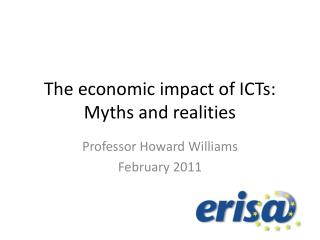 The economic impact of ICTs: Myths and realities