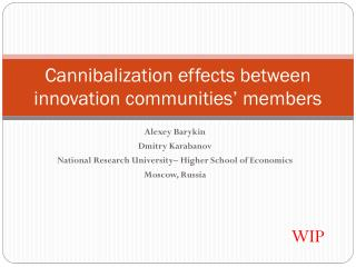 Cannibalization effects between innovation communities' members