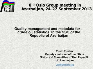 8  th  Oslo  Group meeting in  Azerbaijan ,  24-27 September  201 3