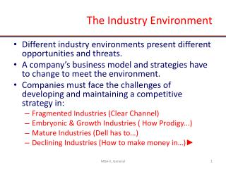 The Industry Environment