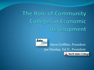 The Role of Community Colleges in Economic  Development