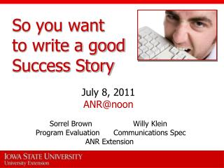 So you want  to write a good Success Story