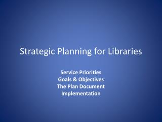 Strategic Planning for Libraries