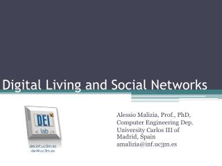 Digital Living  and  Social Networks