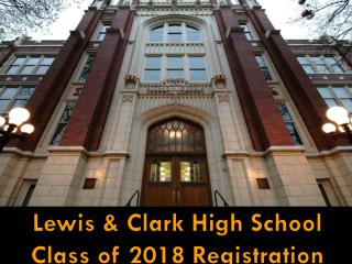 Lewis & Clark High School Class of 2018 Registration