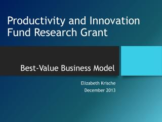 Productivity and Innovation Fund Research Grant