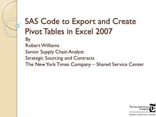 SAS Code to Export and Create Pivot Tables in Excel 2007