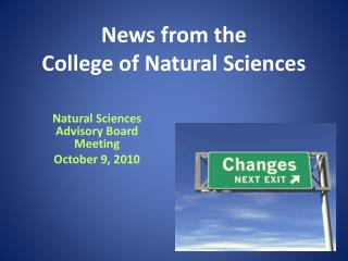 News from the  College of Natural Sciences