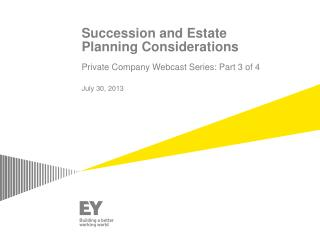 Succession and Estate Planning Considerations