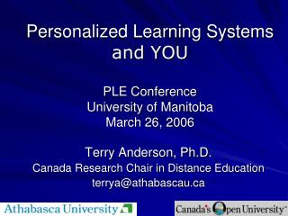 Personalized Learning Systems and YOU PLE Conference University of Manitoba March 26, 2006