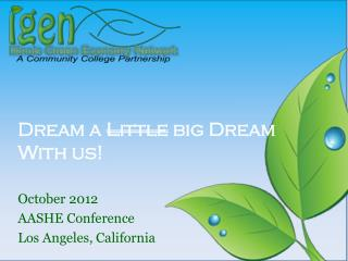 Dream a  Little  big Dream With us!