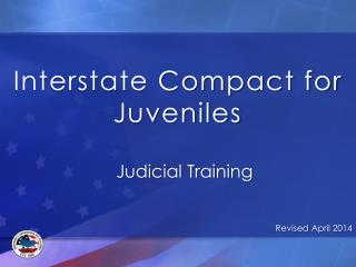 Interstate Compact for Juveniles