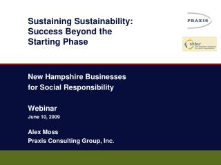 Sustaining Sustainability: Success Beyond the Starting Phase