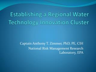 Establishing a Regional Water Technology Innovation Cluster
