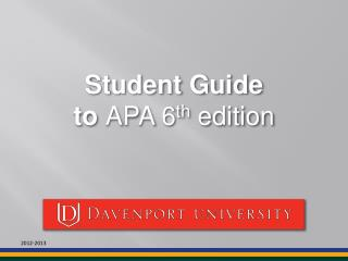 Student Guide  to  APA 6 th  edition