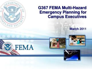 G367 FEMA Multi-Hazard Emergency Planning for Campus Executives