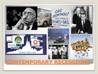 CONTEMPORARY RECESSIONS