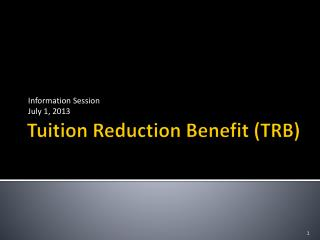 Tuition Reduction Benefit (TRB)