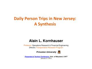 Daily Person Trips in New Jersey: A  Synthesis