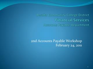 Peralta Community College District Financial Services Accounts Payable Department