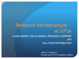 Research Infrastructure	 at UTSA