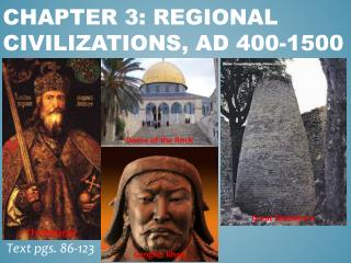 Chapter 3: Regional Civilizations, AD 400-1500