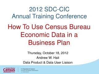2012  SDC-CIC  Annual Training Conference