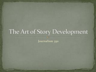 The Art of Story Development