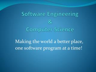 Software Engineering  & Computer Science