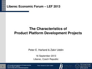 The Characteristics of  Product Platform Development Projects