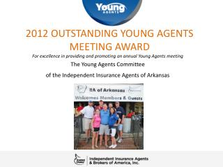 2012 OUTSTANDING YOUNG AGENTS MEETING AWARD