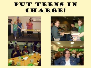 Put Teens in Charge!