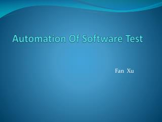 Automation Of Software Test