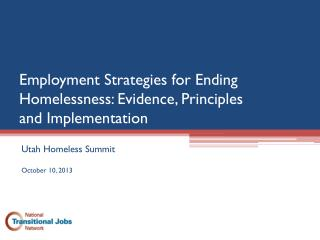 Employment Strategies for Ending Homelessness: Evidence, Principles  and Implementation