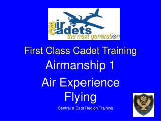 first class cadet training