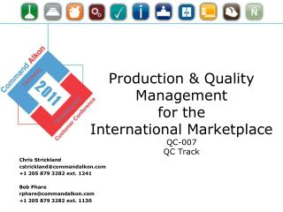 Production & Quality Management  for the  International Marketplace QC-007 QC Track